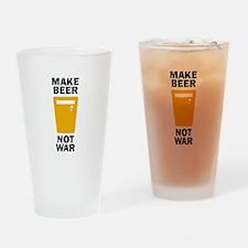 Make Beer Not War Drinking Glass