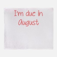 IM DUE IN AUGUST PINK Throw Blanket