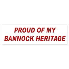 Bannock Heritage Pride Bumper Bumper Sticker