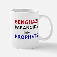 Benghazi Paranoids into Prophets Mug