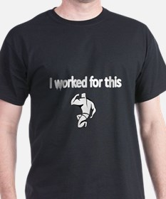I worked for this T-Shirt