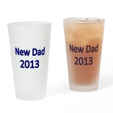 New Dad 2013-blue Drinking Glass