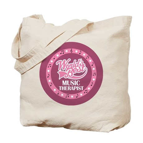Worlds Best Music Therapist Tote Bag