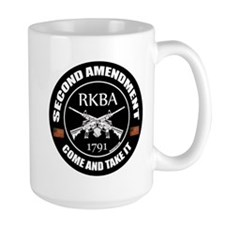 Second Amendment RKBA ARs Come and Take It Mug