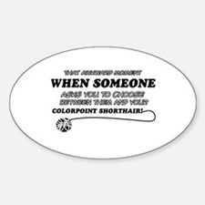 Colorpoint Shorthair cat gifts Decal