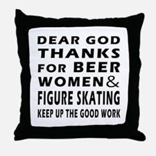 Beer Women And Figure Skating Throw Pillow