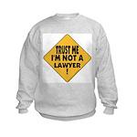Trust me Kids Sweatshirt