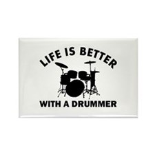 Life is better with a Drummer Rectangle Magnet