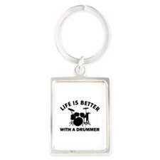 Life is better with a Drummer Portrait Keychain