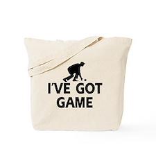 I've got game Lawnbowl designs Tote Bag