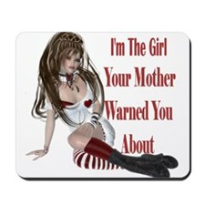 The Girl Ur Mother Warned You About Mousepad