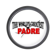 """The World's Geatest Padre"" Wall Clock"