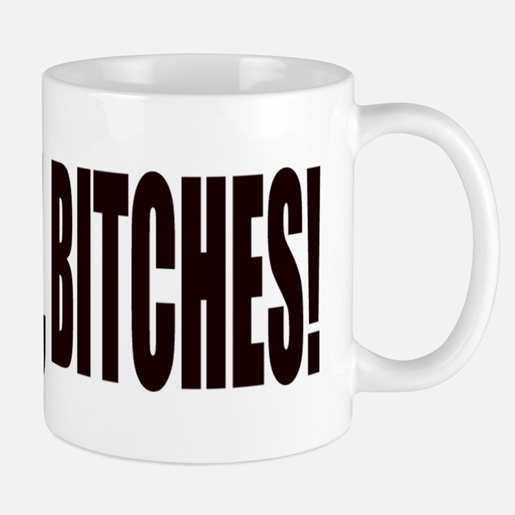 IT'S MIAMI, BITCHES Mug