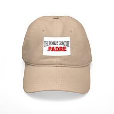 """The World's Geatest Padre"" Baseball Cap"