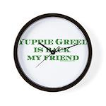 Yuppie Greed is Back my Frien Wall Clock