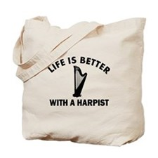 Life is better with a Harpist Tote Bag