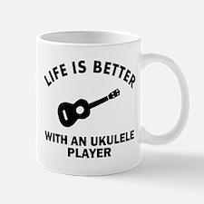 Life is better with a Ukulele Mug