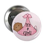 It's a Girl (African American) Button