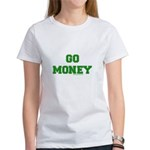 Go Money Women's T-Shirt