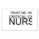 Trust Me, Im A Critical Care Nurse Sticker