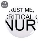 Trust Me, Im A Critical Care Nurse 3.5