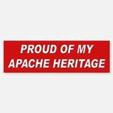 Apache Heritage Pride Bumper Bumper Bumper Sticker