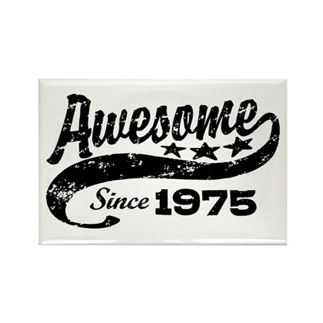 Awesome Since 1975 Rectangle Magnet