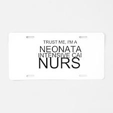 Trust Me, Im A Neonatal Intensive Care Nurse Alumi