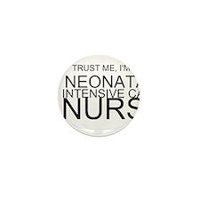 Trust Me, Im A Neonatal Intensive Care Nurse Mini