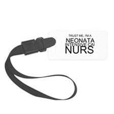Trust Me, Im A Neonatal Intensive Care Nurse Lugga