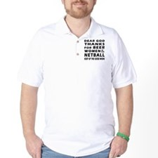 Beer Women And Netball T-Shirt