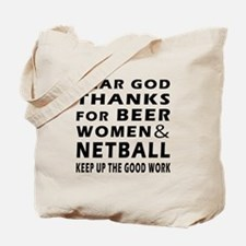 Beer Women And Netball Tote Bag