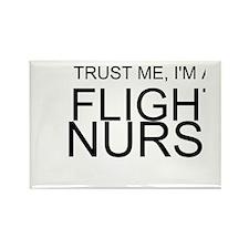 Trust Me, Im A Flight Nurse Rectangle Magnet