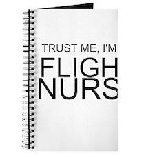 Trust Me, Im A Flight Nurse Journal