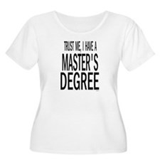 Trust me, I have a masters degree BOW Plus Size T-