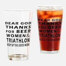 Beer Women And Triathlon Drinking Glass