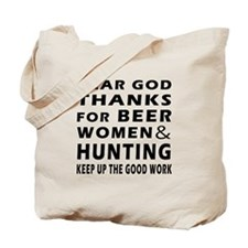 Beer Women And Hunting Tote Bag