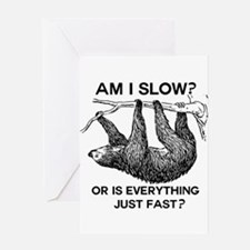 Sloth Am I Slow? Greeting Card
