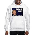 Bush/Fear Hooded Sweatshirt