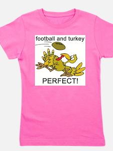 football and turkey, perfect.jpg Girl's Tee