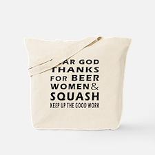 Beer Women And Squash Tote Bag