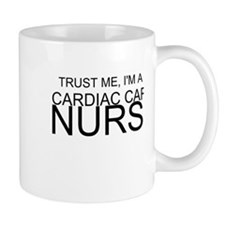 Trust Me, Im A Cardiac Care Nurse Mug