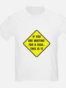 A Sign T-Shirt
