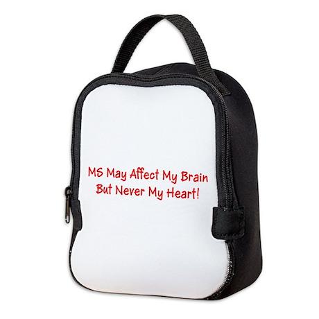 MS Affects My Brain Never My Heart Neoprene Lunch