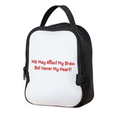 MS Affects My Brain Never My Heart Neoprene Lunch