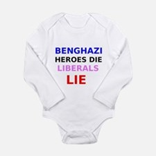 Benghazi Heroes Die Liberals Lie Body Suit