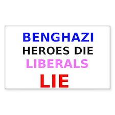 Benghazi Heroes Die Liberals Lie Decal
