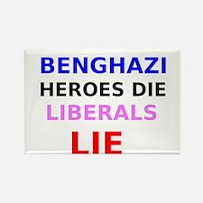 Benghazi Heroes Die Liberals Lie Rectangle Magnet