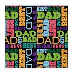Best Dad Present Tile Coaster