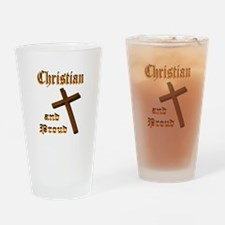 PROUD CHRISTIAN Drinking Glass